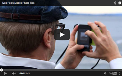 Doc Pop's Mobile Photo Tips