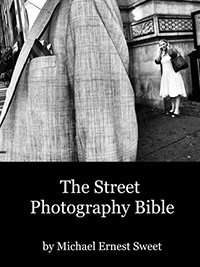street photograohy bible by michael ernest sweet