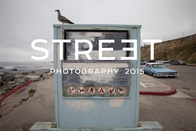 Street Photography 2015 Contest And Photobook