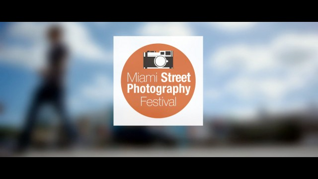 Miami Street Photography Festival 2015 Preview