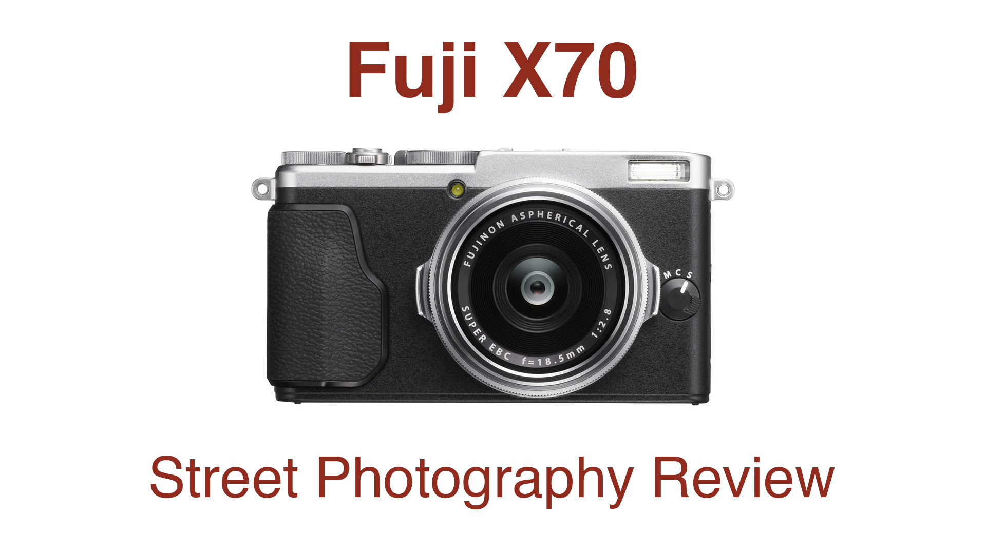 Fuji X70 Street Photography Review - StreetShootr