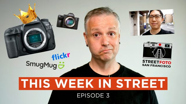 This Week In Street Photography Episode 3