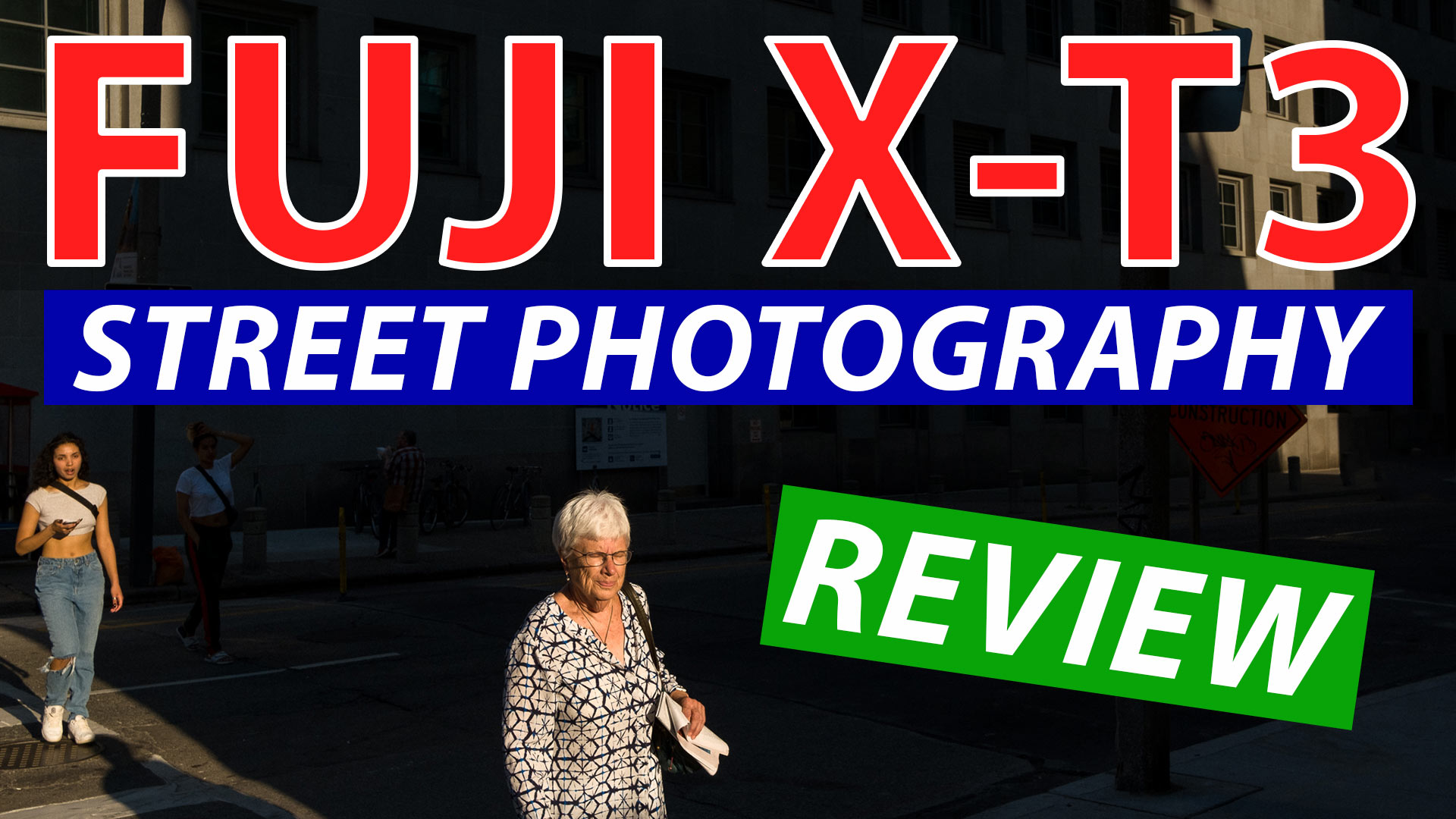Fuji XT3 Street Photography Review - It's Fantastic