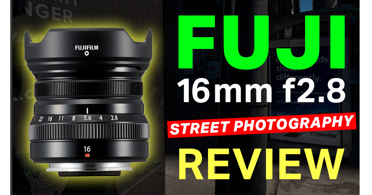 Fuji 16mm f2 8 Street Photography Review - Too Wide for Street?