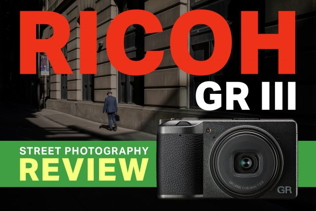Ricoh GR III Street Photography Review GR3